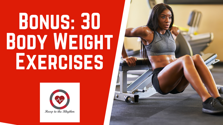 Bonus: 30 Body Weight Exercise Demos
