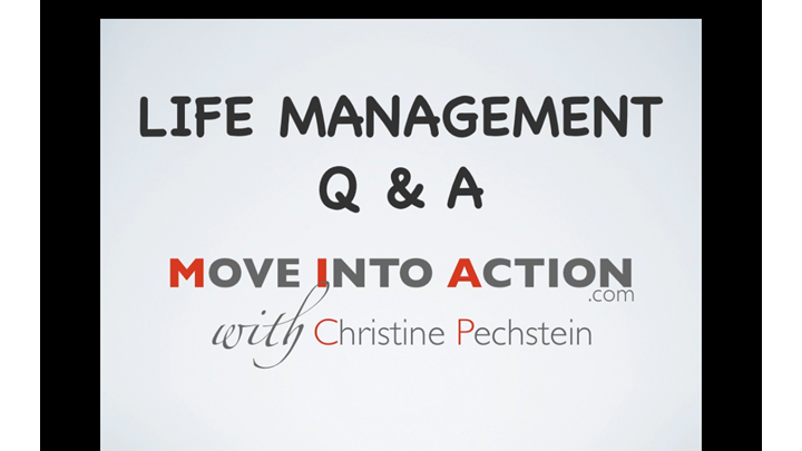 Life Management Q & A Video 4