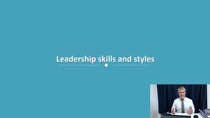 02/12 Developing Leadership Skills: Leadership skills and styles