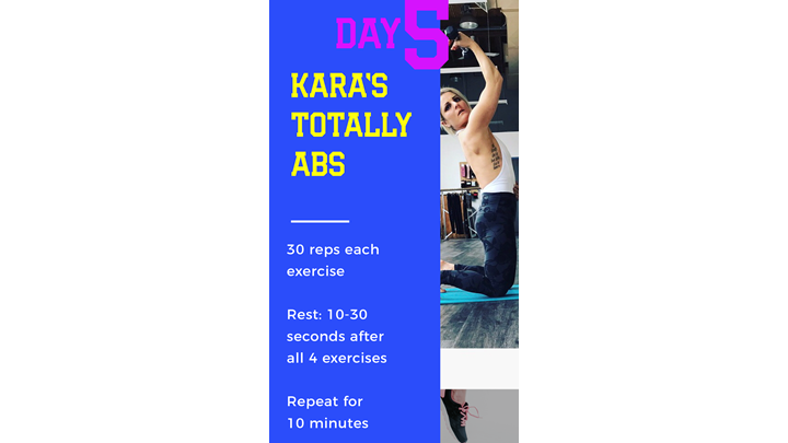 Kara's TOTALLY ABS day 5