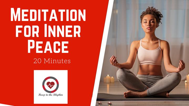 Bonus: A Meditation for Inner Peace