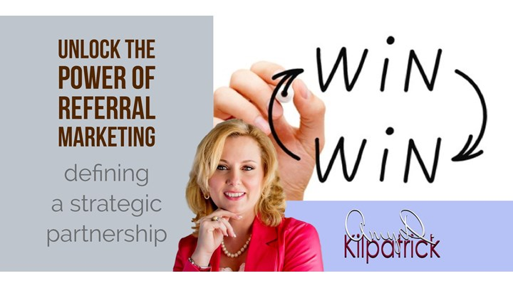 4 - UNLOCK THE POWER OF REFERRAL MARKETING: Defining a Referral Partnership