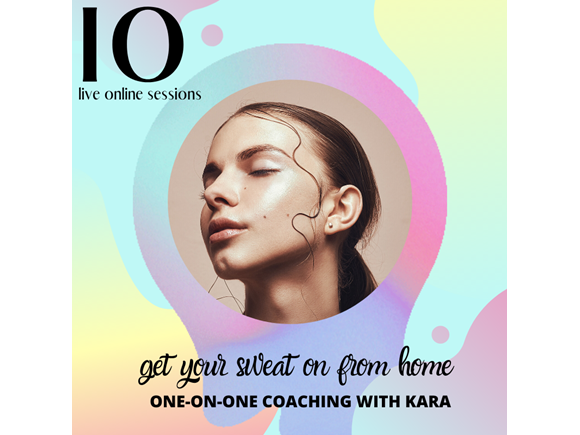 10 live online sessions with Kara