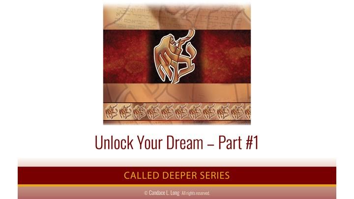 Unlock Your Dream Part #1