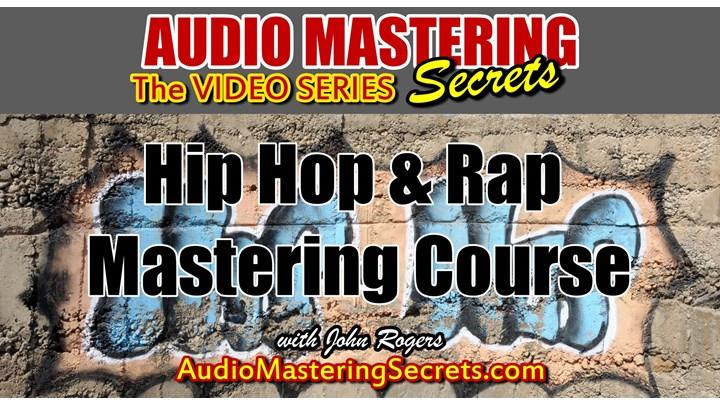 Best Hip Hop & Rap Mastering Course