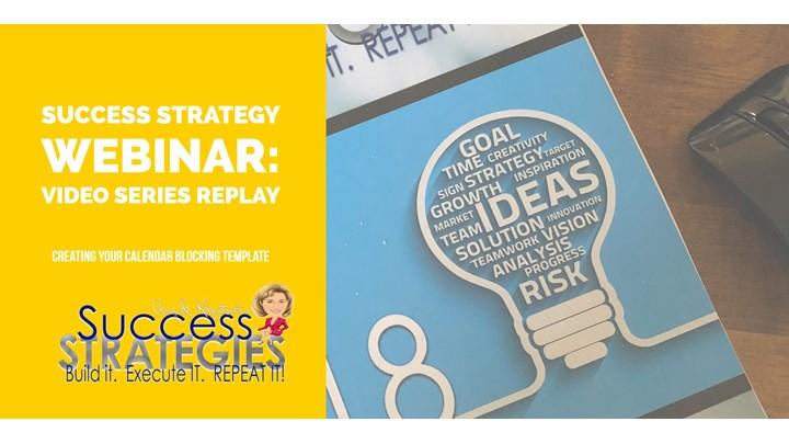 13 success strategies webinar calendar blocking template part 1