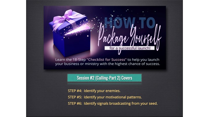 PACKAGE YOURSELF -Session #2:  Calling - Part 2 (Your Purpose)
