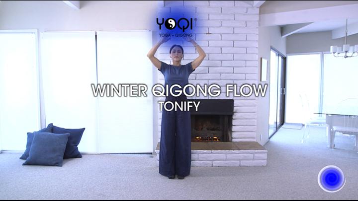 WINTER QIGONG FLOW: Tonify