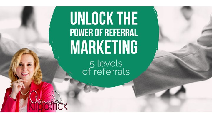 1 - UNLOCK THE POWER OF REFERRAL MARKETING - 5 Levels of Referrals