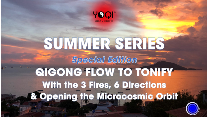 SUMMER QIGONG TO TONIFY SPECIAL EDITION