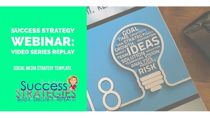 1.4 - Success Strategies Webinar: Social Media Strategy Template