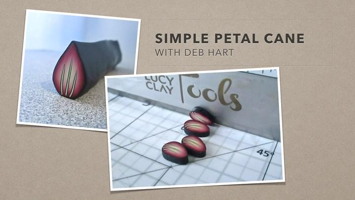 Simple Petal Cane