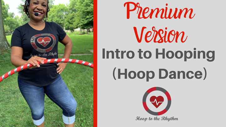 Intro to Hooping Course (Premium) *Includes Bonus Downloads*