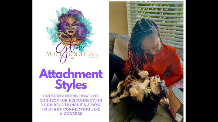 Attachment Styles Glowinar