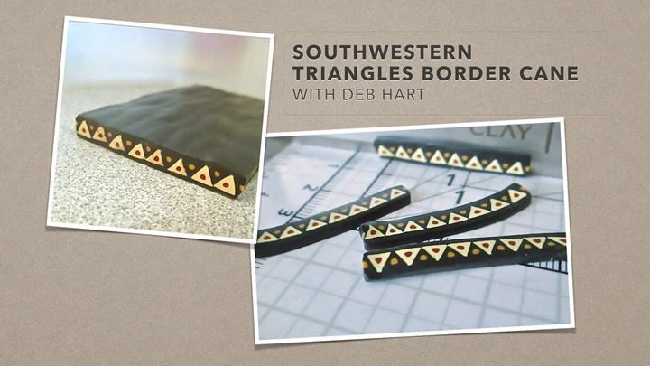 Southwestern Triangles Border Cane