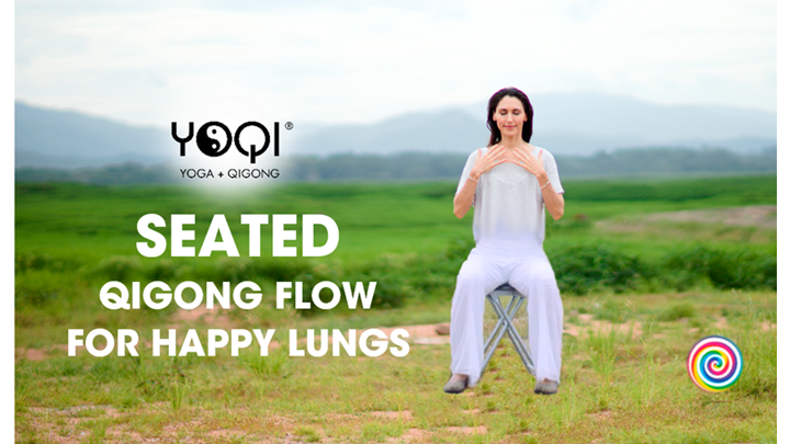 SEATED QIGONG FLOW FOR HAPPY LUNGS