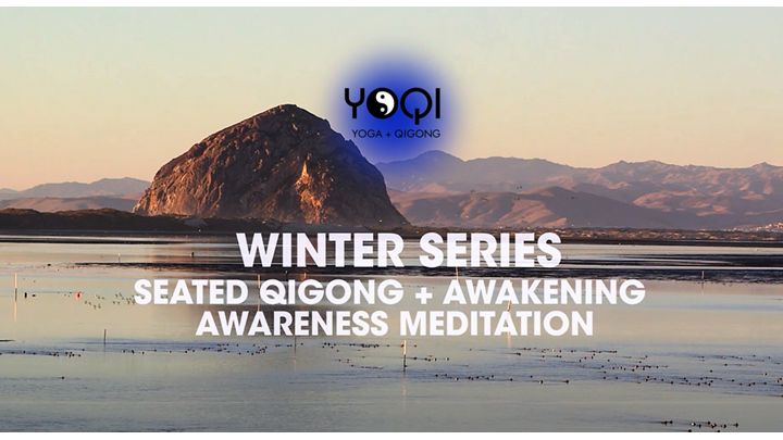 WINTER MEDITATION: Awakening Awareness