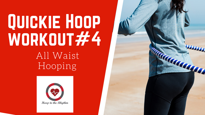10 Minute Workout Straight Hooping