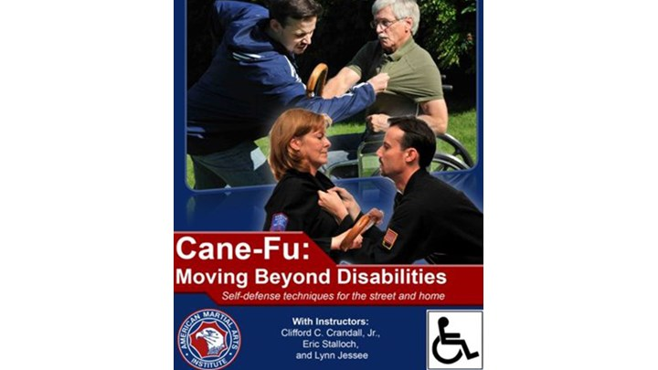 Moving Beyond Disabilities: Cane Fu