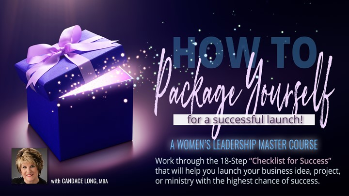 Package Yourself for a Successful Launch - with Candace Long (MBA)