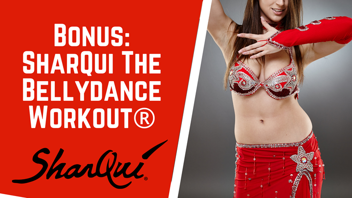 Bonus Workout: SharQui The Bellydance Workout