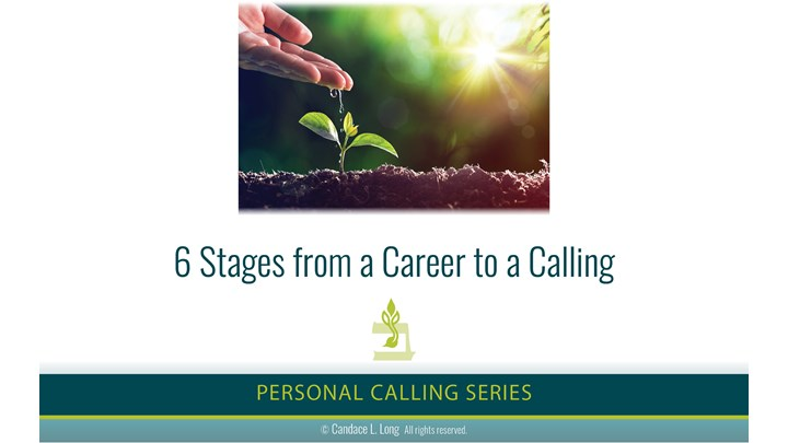 6 Stages from a Career to a Calling