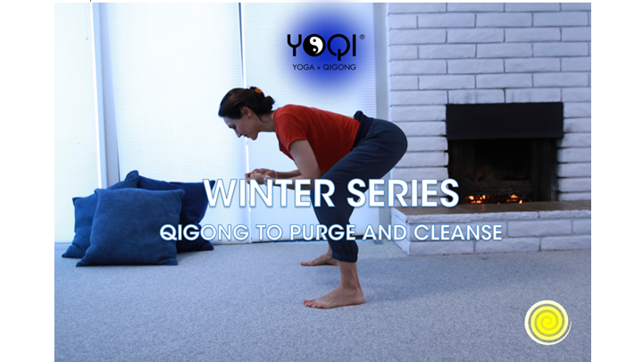 WINTER QIGONG FLOW: Purge and Cleanse