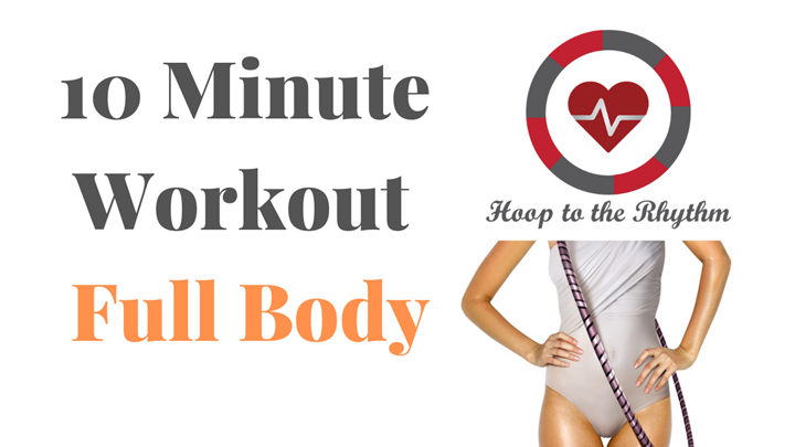10 Minute Workout (Full Body)