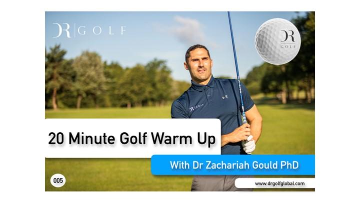 20 Minute Golf Warm Up