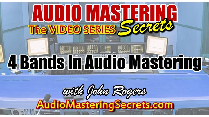 The 4 Bands In Audio Mastering