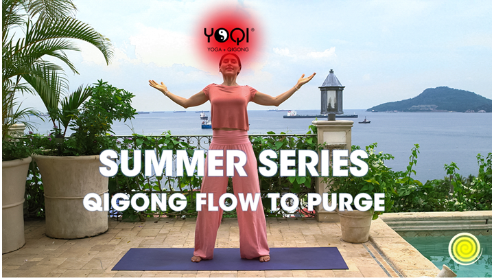 SUMMER QIGONG TO PURGE