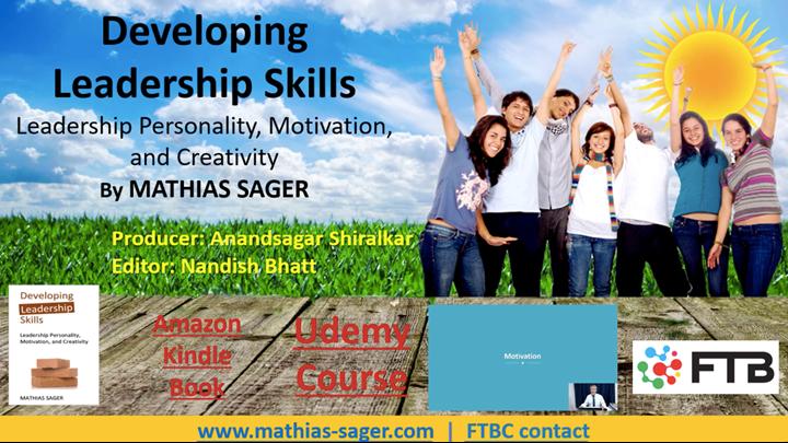Developing Leadership Skills: Leadership Personality, Motivation, and Creativity