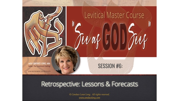 SEE AS GOD SEES – Session #6: Retrospective (Lessons & Forecasts)