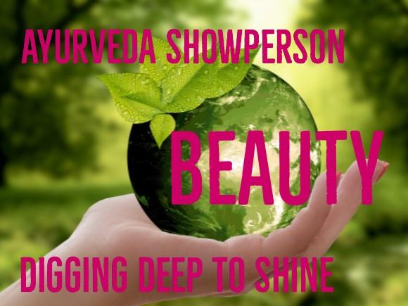 Level 2 - Beauty - Ayurveda Showperson