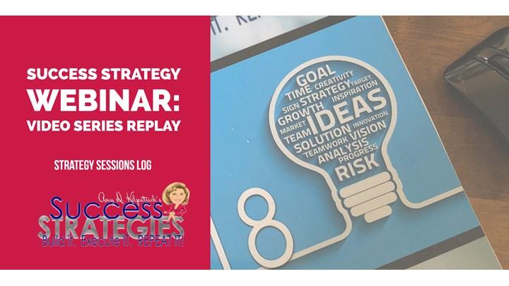 1.5 - Success Strategies Webinar: Strategy Session Log