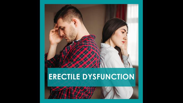 Erectile Dysfunction and Treatment