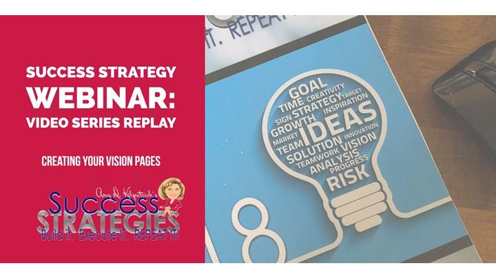 1.2 - Success Strategies Webinar: Planning Your Vision Board