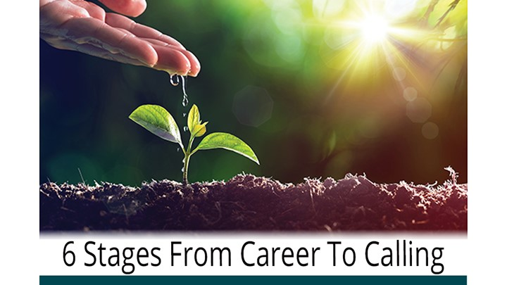 6 Stages from Career to Calling - with Candace Long (MBA)