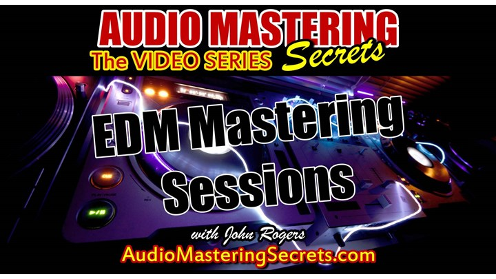EDM Mastering Step By Step Session (3 Songs)