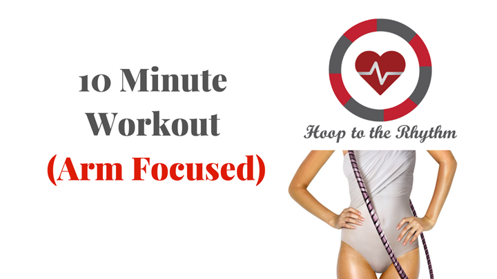 10 Minute Workout (Arms)