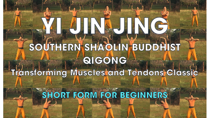 YI JIN JING (Short Form for Beginners)