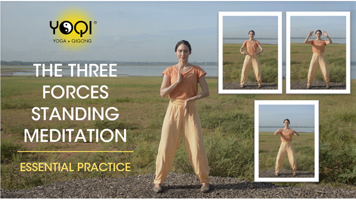 THE THREE FORCES STANDING MEDITATION