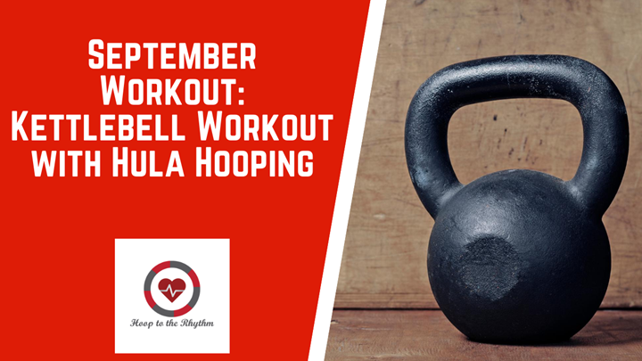Kettlebell and Hula Hoop Workout