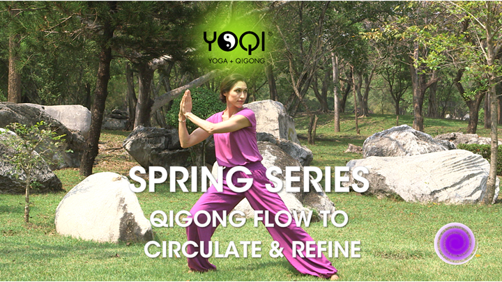 SPRING QIGONG TO CIRCULATE
