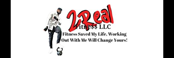 2 Real Fitness LLC